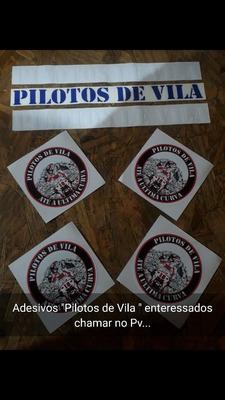 Adesivos Pilotos De Vila