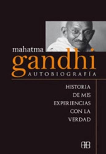 Mahatma Gandhi Autobiografía, Mahatma Gandhi, Grupal