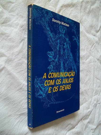 Livro - A Comunicação Com Os Anjos E Os Devas - Dorothy M.