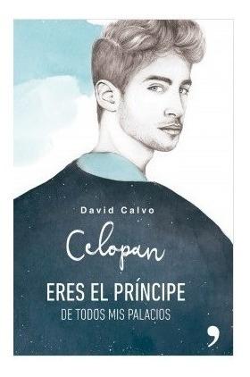Libro Eres El Príncipe De Todos Mis Palacios Ediciones Tema