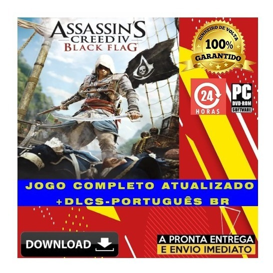 Assassins Creed Iv: Black Flag - Pc + Todas Dlcs + Brinde