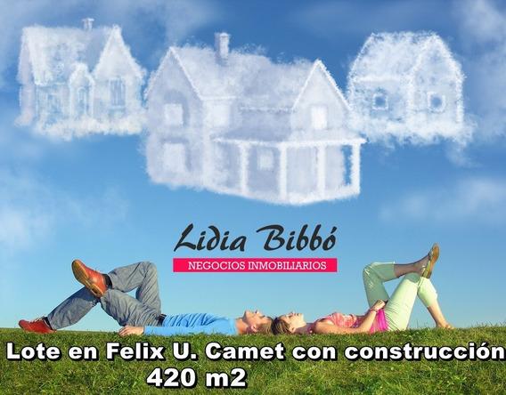 Lote En Felix U. Camet Con Construccion