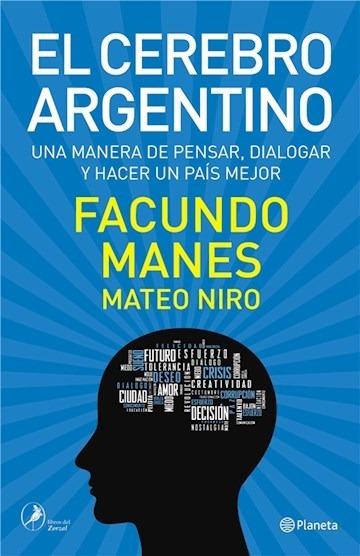 El Cerebro Argentino - Facundo Manes