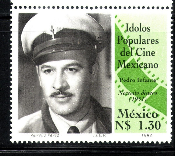 Estampilla Idolos Populares Pedro Infante 1993