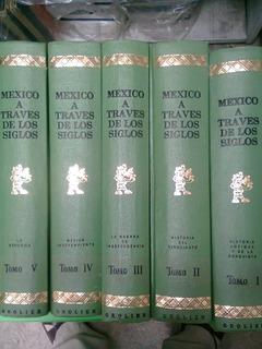 México A Traves De Los Siglos, Vicente Riva Palacios 5 Tomos