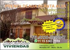 Casa En Terraza, Planta Alta, Diseños Especiales Premoldeada