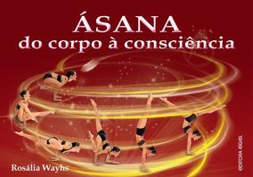 Livro: Ásana Mais Livro De Yoga Pranayama