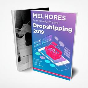 Melhores Fornecedores Para Dropshipping 2019 ® Full