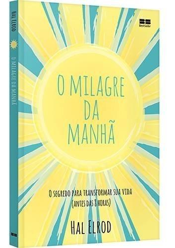 Livro - O Milagre Da Manhã - Livro Fisico