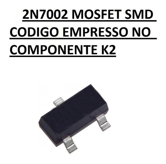 2n7002 Mosfet Smd K72 Sot23 10 Unidades