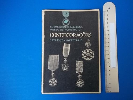 Livro Condecorações Bco Economico Da Bahia Sa Museu Numismat