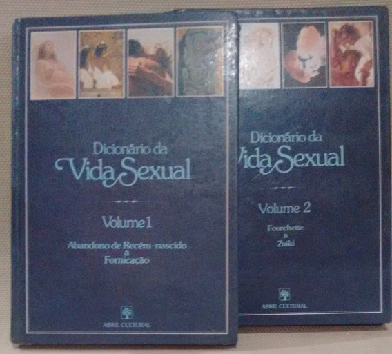 Dicionario Da Vida Sexual 2 Volumes Abril Cultural 1981
