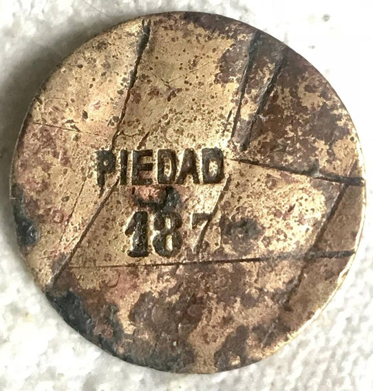 Ficha De La Piedad 1875 Bronce Muy Escasa