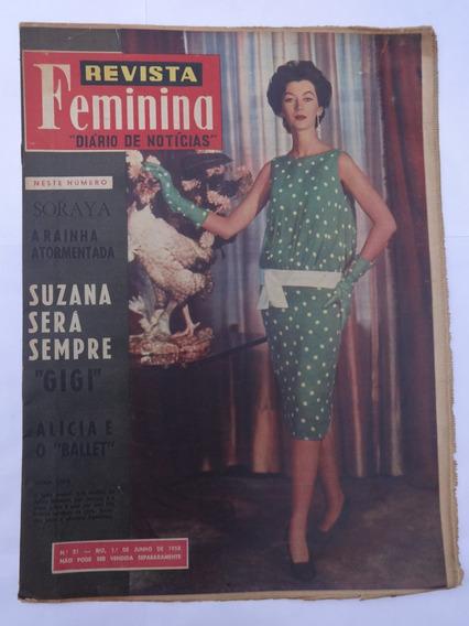 Revista Feminina Nº 21: Rainha Soraya - Suzana Freyre - 1958
