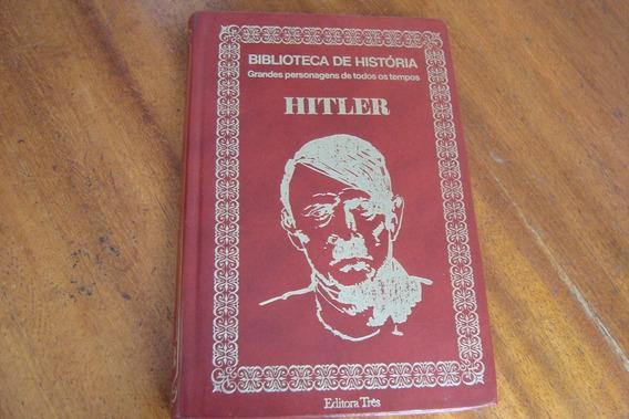 Livro Tres Biblioteca De Historia 5 / Hitler