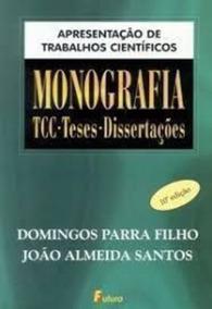 Apresentação De Trabalhos Científicos - Monografia...