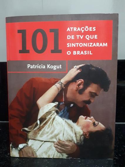 Livro 101 Atrações De Tv Que Sintonizaram O Brasil