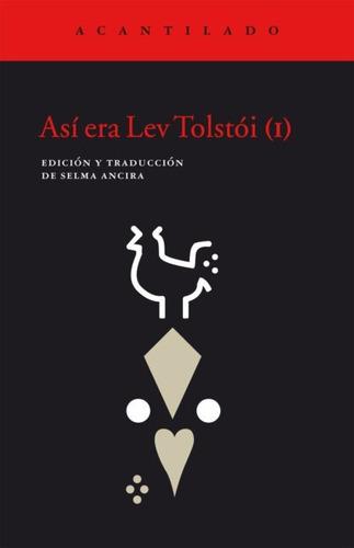 Imagen 1 de 2 de Asi Era Lev Tolstoi I. Varios. Acantilado