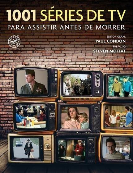 Livro 1001 Séries De Tv Para Assistir Antes De Morrer