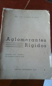 Livro Antigo Aglomerantes Rígidos... Ler Anúncio