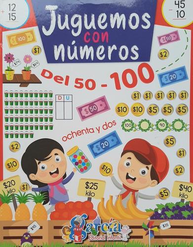 Imagen 1 de 11 de Juguemos Con Números Del 50-100 - García