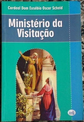 Ministério Da Visitação Cardeal Dom Eusébio Oscar Scheid