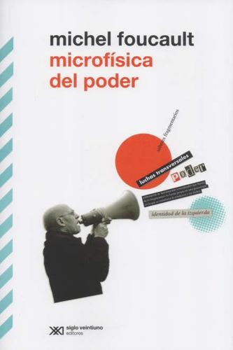 Foucault - Microfísica Del Poder