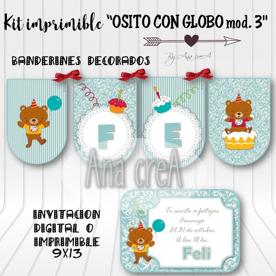 Kit Personalizado Osito Con Globo - Mod. 3 - Imprimible Oso
