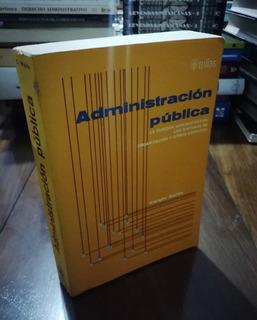 Administración Pública - Dwight Waldo - Trillas 1982