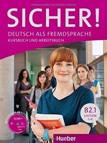 Sicher! B2.1 - Kursbuch Und Arbeitsbuch Mit Audio-cd - Huebe