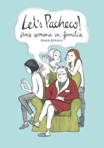 Lets Pacheco - Una Semana En Familia, Pacheco, Astiberri