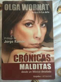 Crónicas Malditas Libro Físico De Olga Wornat