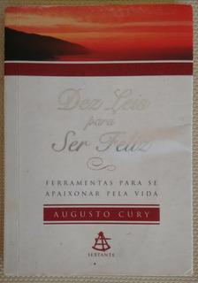 Augusto Cury Dez Leis Para Ser Feliz Ed Sextante Livrobolso