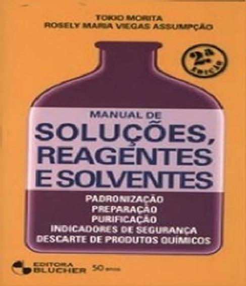 Manual De Solucoes, Reagentes E Solventes - 02 Ed
