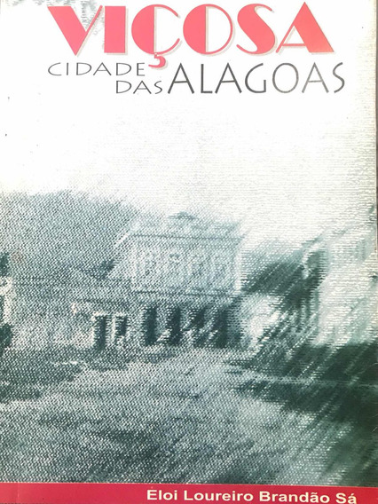 Livro Viçosa Cidade Das Alagoas