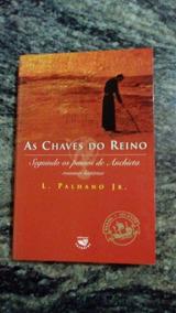 Livro As Chaves Do Reino - L. Palhano Jr.
