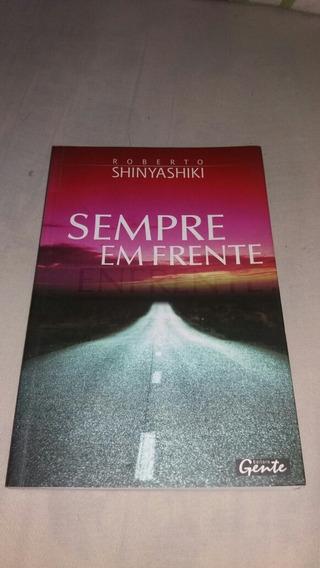 Livro Sempre Em Frente - Roberto Shinyashiki