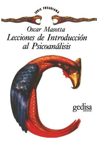 Lecciones De Introducción A Psicoanálisis, Masotta, Gedisa
