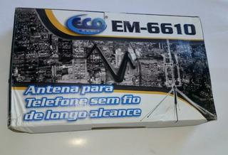 Antena Telefone Sem Fio Longa Distancia Eco Mania Em-6610