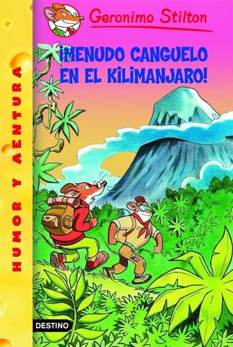 Imagen 1 de 1 de Stilton 26 - ¡qué Miedo En El Kilimanjaro! G. Stilton