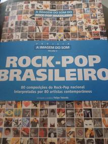 Livro A Imagem Do Som Do Rock Pop Brasileiro 80 Músicas Obr