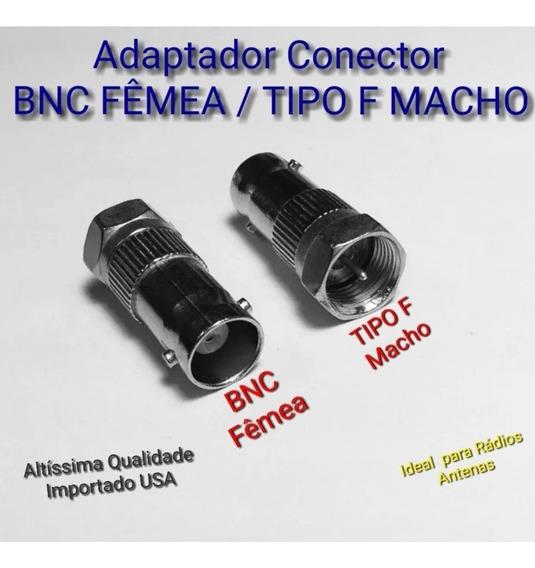 Adaptador Conversor Coaxial Conector Bnc Fêmea Tipo F Macho