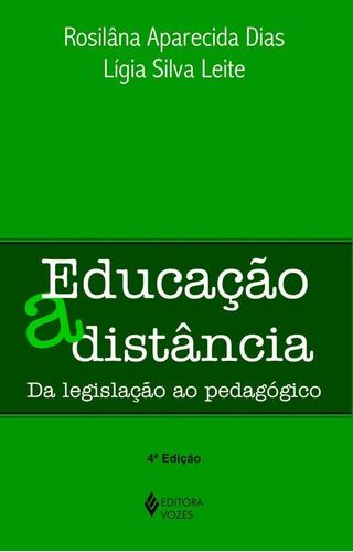 Educação À Distância - Da Legislação Ao Pedagógico