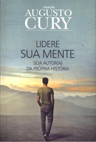 Livro: Lidere Sua Mente | Coleção Augusto Cury Semi Novo