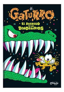 Gaturro El Regreso De Los Dinosaurios