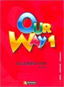 Apostila Our Way 1 - Celebration Edition