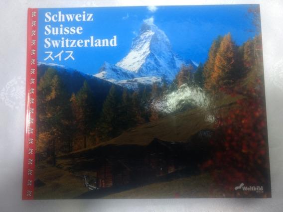 Livro Schweiz Suisse Switzerland Antigo Usado