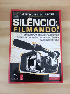 Silencio: Filmando! Anthony Q. Artis
