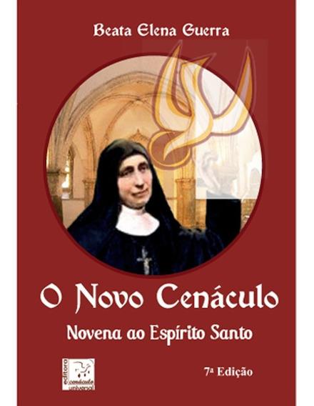 Livro O Novo Cenáculo Beata Elena Guerra Novena Espirito