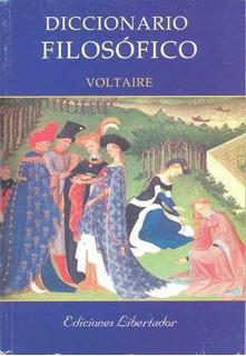Diccionario Filosófico - Voltaire